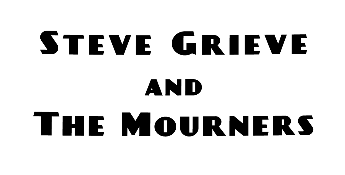 Steve Grieve and The Mourners 2017